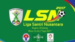 LIGA SANTRI NUSANTARA REGION  1B JAWA TENGAH DIMULAI 15 SEPTEMBER DEPAN