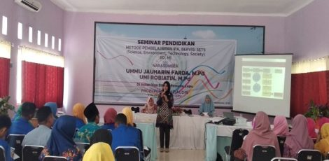 Seminar Pendidikan Metode Pembelajaran IPA SD/MI Bervisi SETS (Science, Environment, Technology, and Society)