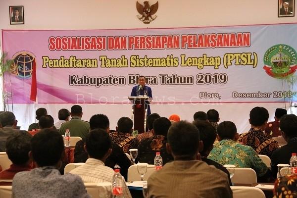 Kepala BPN Kabupaten Blora, Sugeng Purwadi dalam acara Sosialisasi PTSL di Cepu