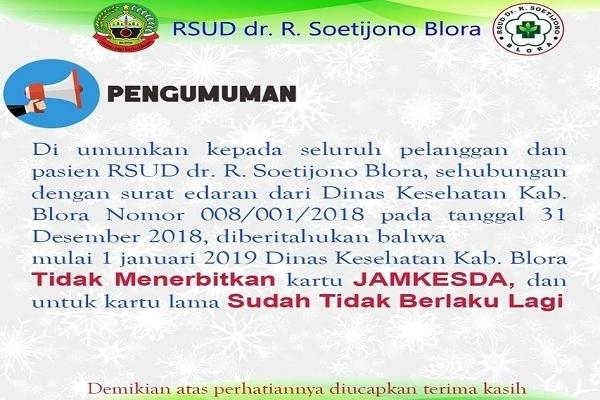 Pengumuman RSUD dr R Soetijono Blora bahwa Jamkesda tidak berlaku mulai 1 Januari 2019
